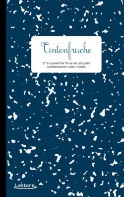 Tintenfrische - 17 ausgewählte Texte der jüngsten anstrebenden Slam Poeten Philipp Herold