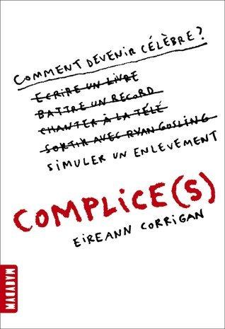 Complice  by  Eireann Corrigan