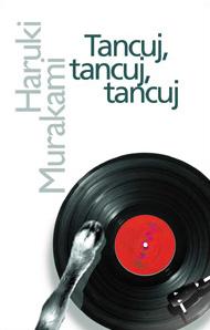 Tancuj, tancuj, tancuj  by  Haruki Murakami