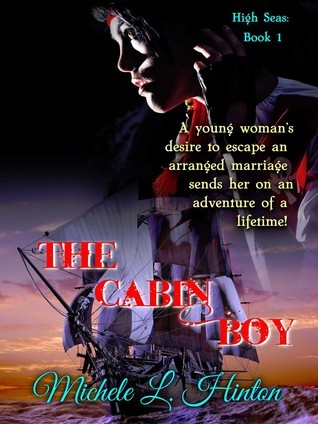 High Seas: The Cabin Boy  by  Michele L. Hinton
