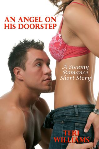 An Angel On His Doorstep  by  Teri Williams