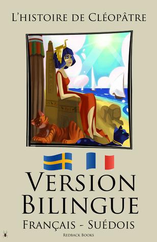 Version Bilingue - Lhistoire de Cléopâtre  by  Redback Books