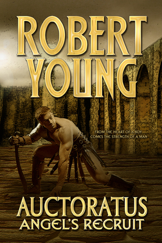 Auctoratus: Angels Recruit  by  Robert      Young
