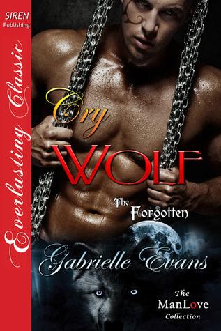 Cry Wolf (The Forgotten #2) Gabrielle Evans