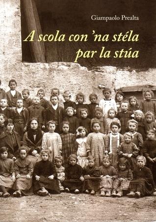 A scola con na stéla par la stùa Giampaolo Prealta