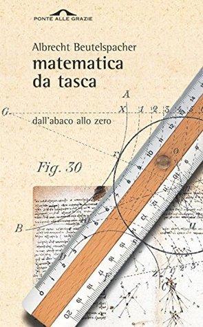 Matematica da tasca  by  Albrecht Beutelspacher