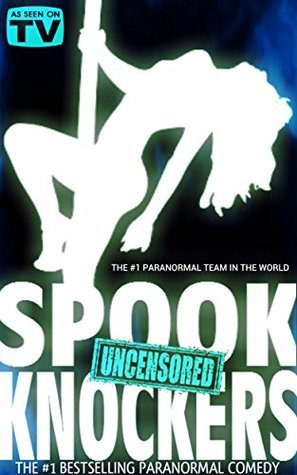 Spook Knockers: Episode I: The Pilot  by  Stephen Lancaster