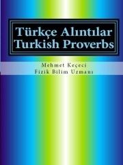 Türkçe Alıntılar: Turkish Provebs Mehmet Keçeci