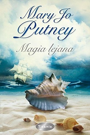 Magia lejana  by  Mary Putney