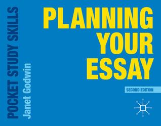Planning Your Essay Janet Godwin