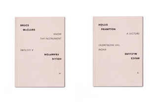 Know Thy Instrument / A Lecture (AI Split Editions #1) Bruce McClure