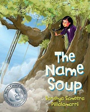 The Name Soup Sandhya Sameera Pillalamarri