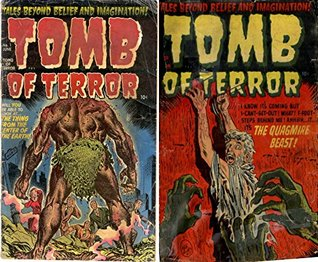 The Tomb of Terror. Issues 1 and 2. Tales beyond belief and imagination. Features the thing from the center of the earth and the quagmire beast. Golden Age Digital Comics Paranormal.  by  Golden Age Mystery and Supernatural Comics