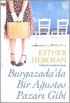 Burgazadada Bir Agustos Pazari Gibi  by  Esther Heboyan