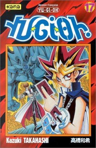 Yu-Gi-Oh ! Tome 17  by  Kazuki Takahashi