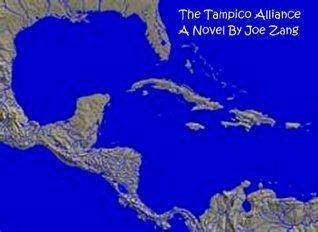 The Tampico Alliance (The Boudreau Family Saga Book 3)  by  Joe Zang