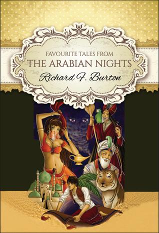 Favourite Tales from the Arabian Nights Richard Francis Burton