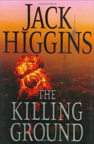 The Killing Ground (Sean Dillion, #14) Jack Higgins