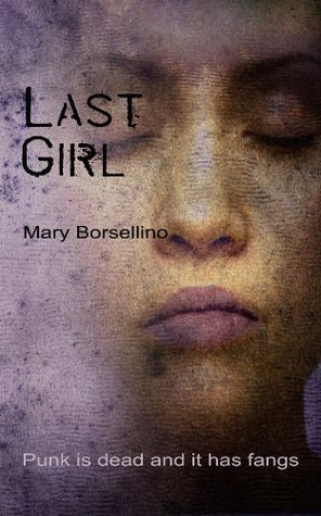 Last Girl (The Wolf House Book 5) Mary Borsellino