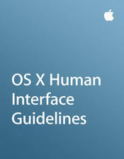 OS X Human Interface Guidelines  by  Apple Inc.