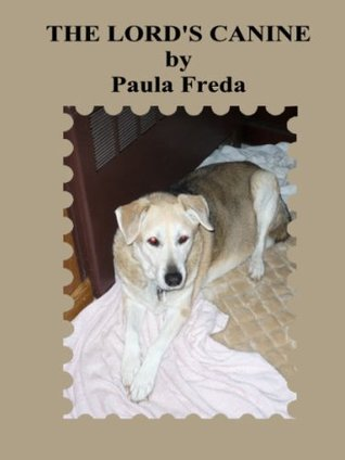 The Lords Canine Paula Freda