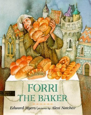 Forri The Baker  by  Edward Myers