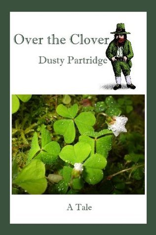 Over the Clover Dusty Partridge