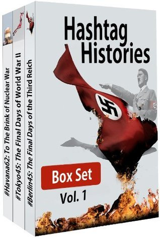 Hashtag Histories Box Set, Vol. 1  by  Philip Gibson