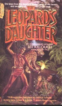 Leopards Daughter  by  Lee Killough