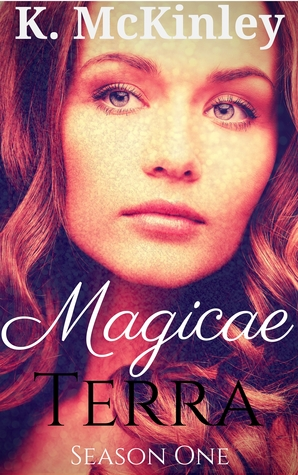 Magicae Terra: Season One  by  K. McKinley
