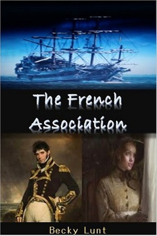 The French Association  by  Becky Lunt