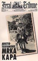 Mrka kapa  by  Aristid Teofanović