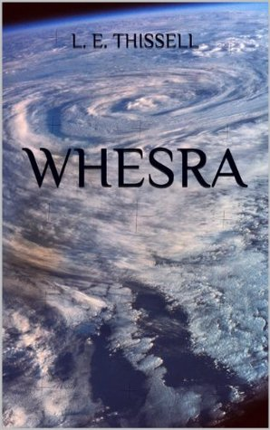 WHESRA  by  L. E. Thissell