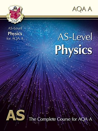 AS-Level Physics for AQA A: Student Book CGP Books