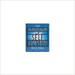 Science of Self Discipline  by  Kerry L. Johnson