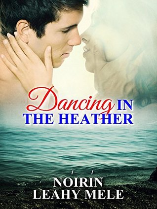 Dancing In The Heather Noirin Leahy Mele