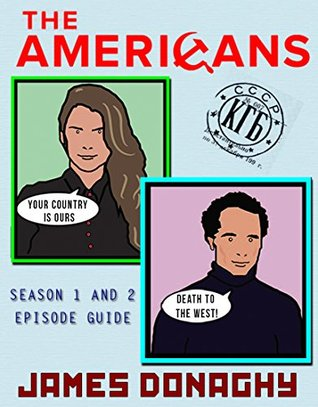 The Americans TV show, Season 1 and 2 Episode Guide  by  James Donaghy