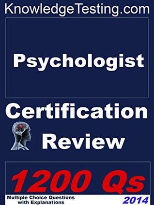 Psychologist Certification Review (Psychology Certification Review Series Book 1)  by  Jennifer Cortez