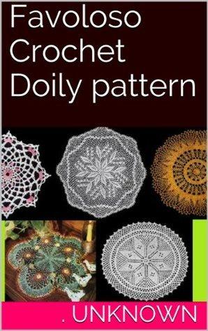 Favoloso Crochet Doily pattern Unknown