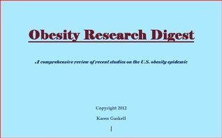 Obesity Research Digest  by  Karen Gaskell