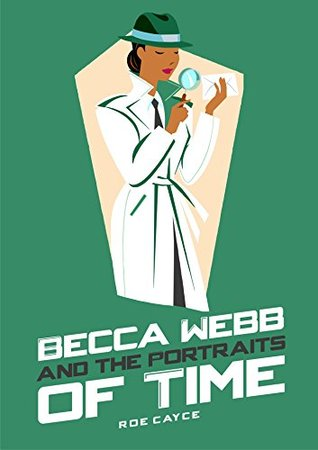 Becca Webb and the Portraits of Time Roe Cayce