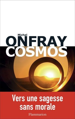 Cosmos  by  Michel Onfray