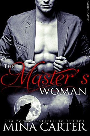 The Masters Woman  by  Mina Carter