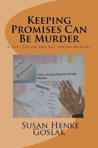 Keeping Promises Can Be Murder  by  Susan Henke Gosla