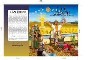 I Am Joseph - Parallels Between Joseph and the Messiah  by  Jamie Sutton