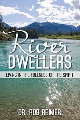 River Dwellers  by  Rob Reimer