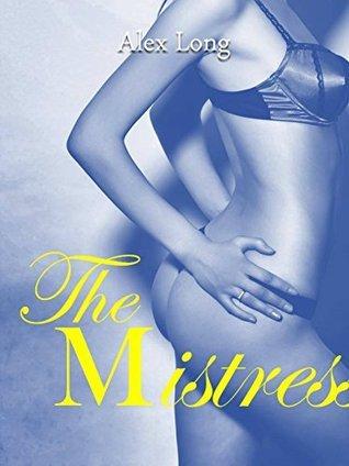 The Mistress A. Long