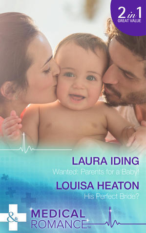 Wanted: Parents for a Baby! Laura Iding