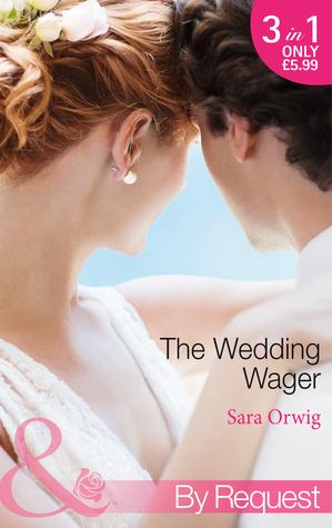 The Wedding Wager  by  Sara Orwig