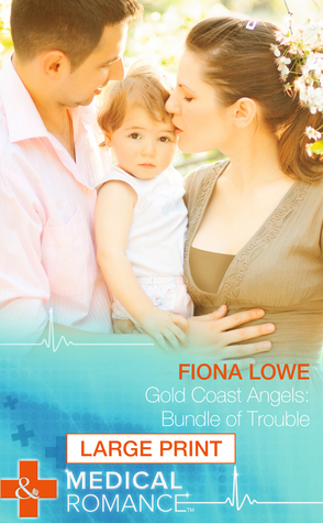 Bundle of Trouble  by  Fiona Lowe